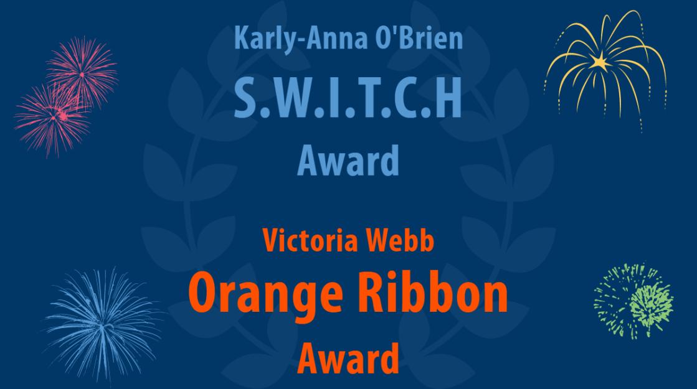 SWITCH and Orange Ribbon Award
