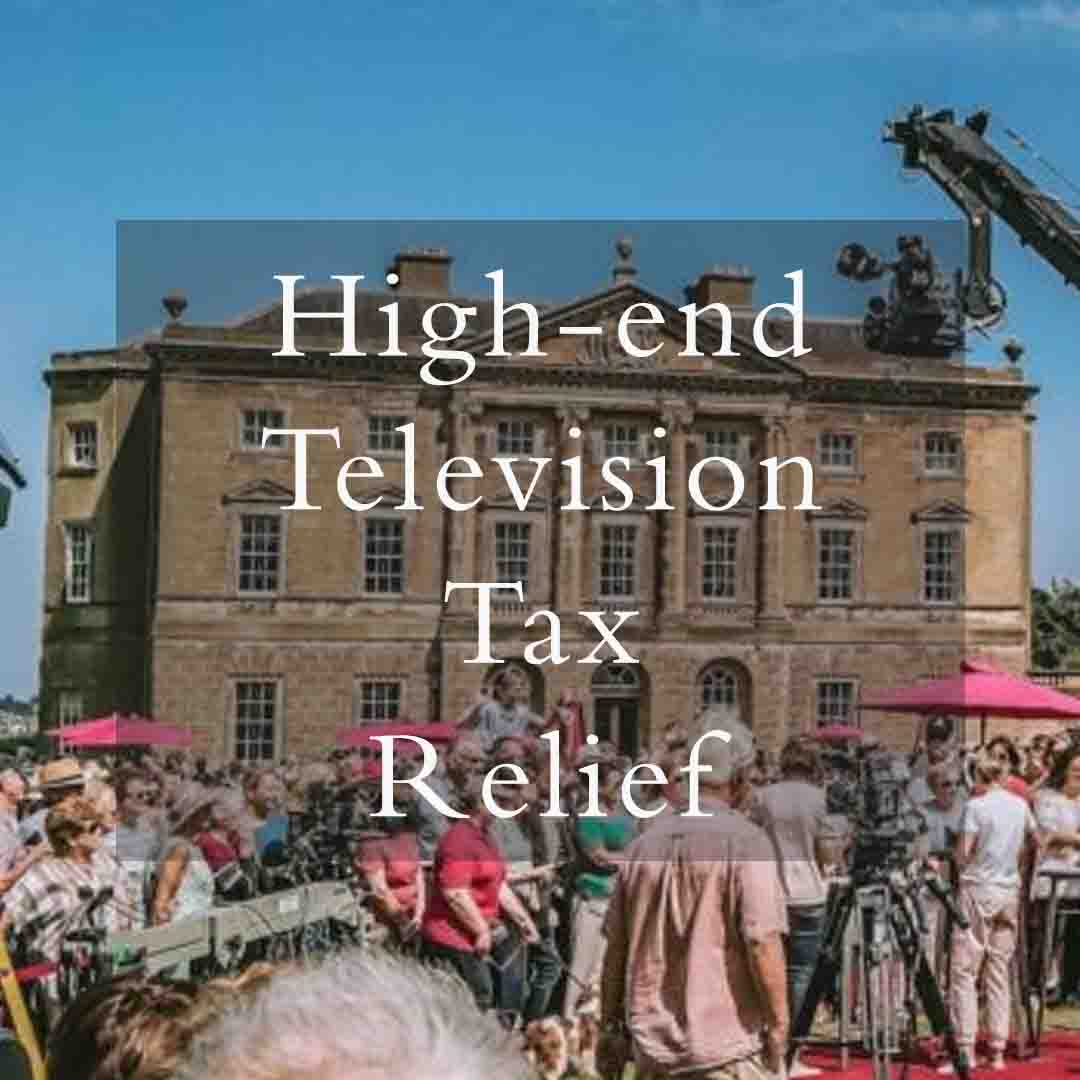High End Television Tax Relief