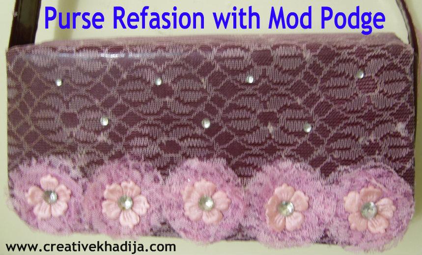 mod podge refasioned purse