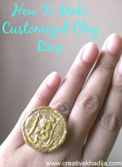 https://i1.wp.com/creativekhadija.com/wp-content/uploads/2016/12/how-to-make-customized-clay-ring-accessory-jewelry-making-DIY.jpg?resize=392%2C537