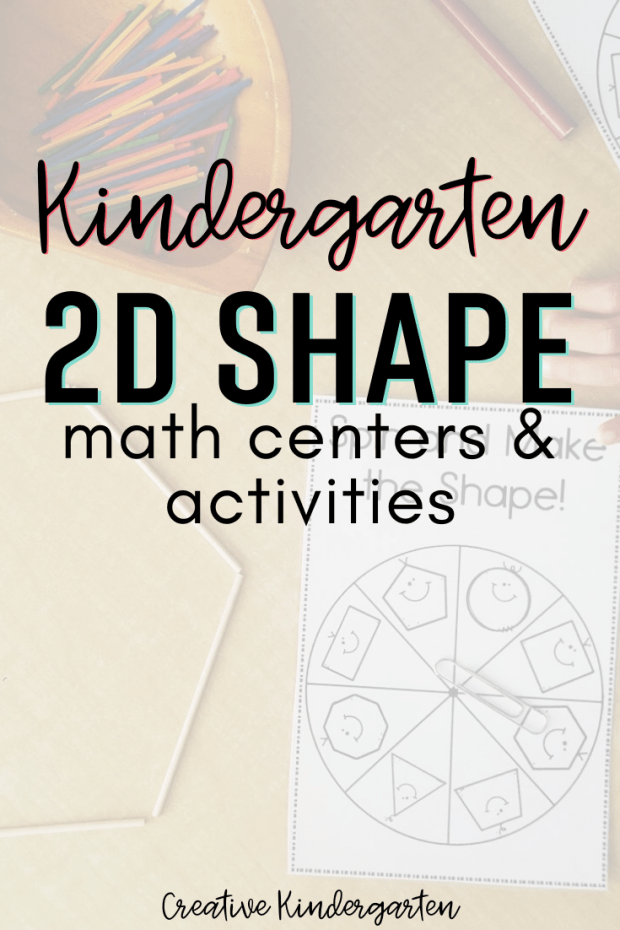 2D shapes for kindergarten: Hands-on activities to learn about 2D shapes and their properties. These fun math centers will keep students engaged and playing with shapes.