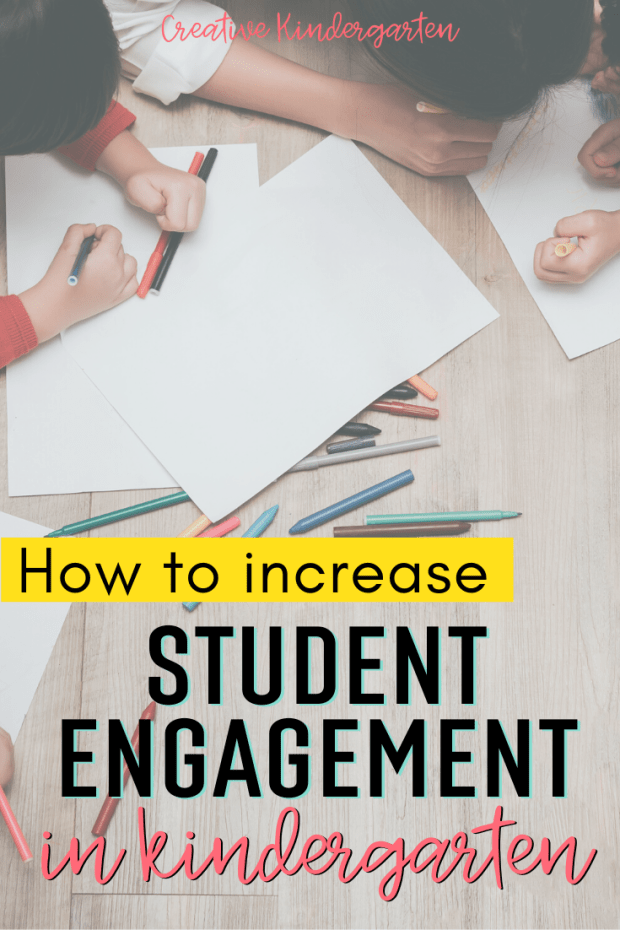 Keep your students learning and increase student engagement in your kindergarten classroom with these 3 easy tips and tricks.