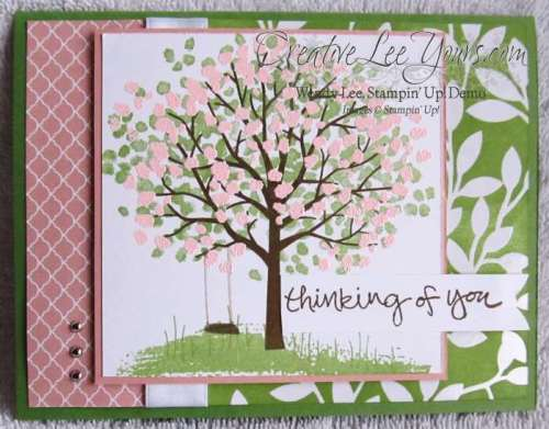 Sheltering Tree Thinking of You by Wendy Lee, #creativeleeyours, Stampin' Up!