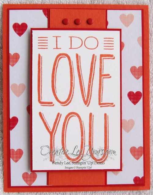 Big on you love you by wendy lee, creativeleeyours, Stampin' Up!, Valentine card