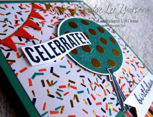 Celebrate Today Pop Up by Wendy lee, #creativeleeyours, Stampin' Up!