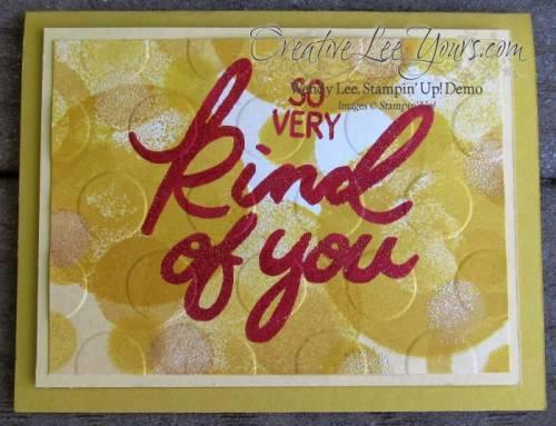 So Very Kind Faux Bokeh by Wendy Lee, #creativeleeyours, Diemonds team meeting, Stampin' Up!, Big on you stamp set