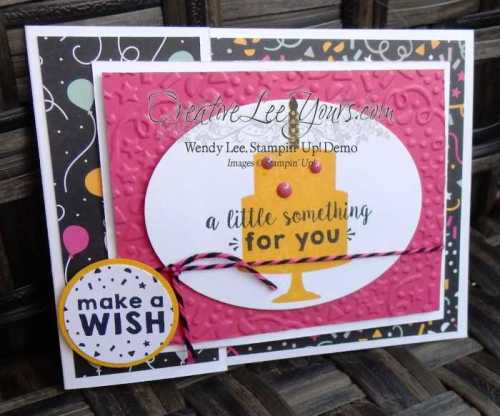 fun fold birthday by Wendy Lee, Jan 2016 FMN class, Party Wishes stamp set, Pop-Up Thinlits, Stampin' Up!, #creativeleeyours