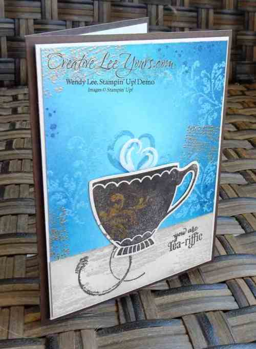 Tea-riffic Emboss Resist by Wendy Lee, #creativeleeyours, Stampin' Up!, A Nice Cuppa stamp set