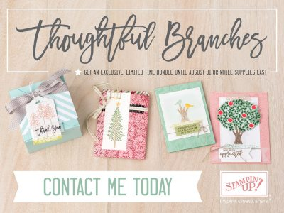 ThoughtfulBranches, Stampin Up