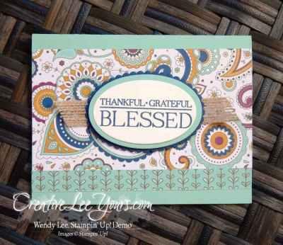 Blessed Paisleys by Wendy Lee, Stampin Up, Paisleys & Posies stamp set, Layering ovals Framelits, Petals & Paisleys Designer Series Paper, #creativeleeyours, Diemonds team meeting, Hand Made Cards
