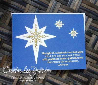 Star of Light by Pam Lawson, Stampin Up, Star of Light stamp set, Starlight Thinlits, #creativeleeyours, Hand Made Christmas Cards, diemonds team swap