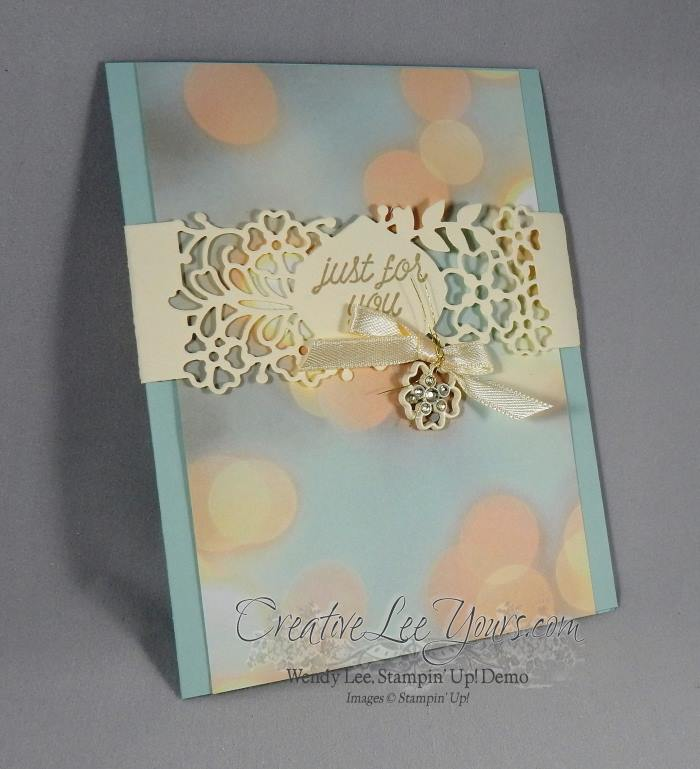 Just for you by Wendy Lee, Stampin Up, #creativeleeyours, So in love stamp set, #onstage2016, so detailed thinlits, hand made card
