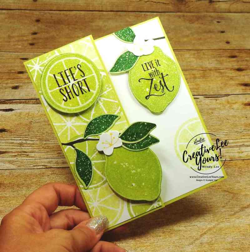 Embossed Z-Fold Limes by wendy lee, stampin up, stamping, rubber stamps, handmade card, lemon zest stamp set, colorful seasons stamp set, enjoy life, august 2017 FMN class, clear embossing, fruit, stamping off technique