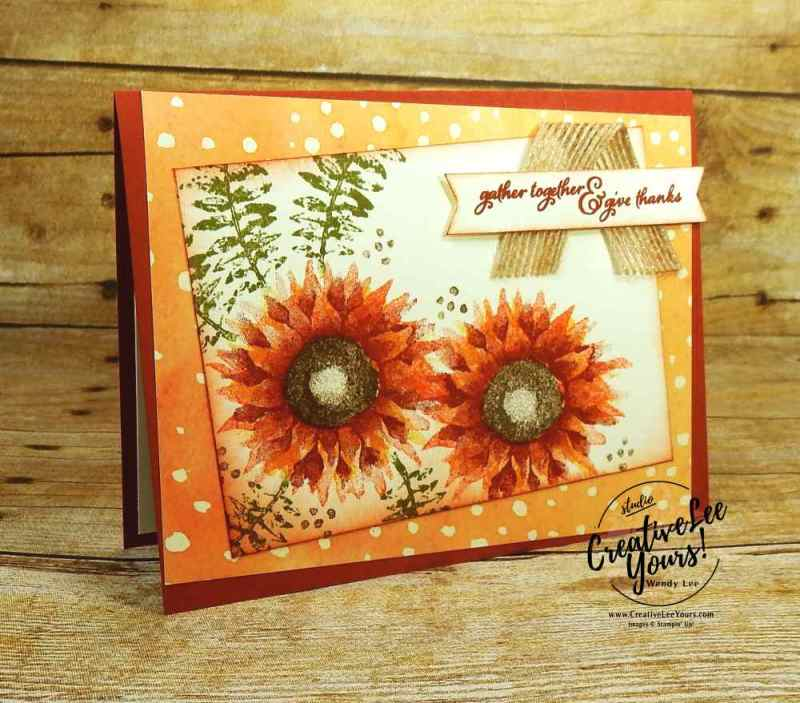 Give Thanks by Sheila Tatum, Wendy Lee, Stampin Up, #creativeleeyours, diemonds team swap, painted harvest stamp set, stamping, handmade card, fall, thanksgiving, rubber stamps, easy, quick