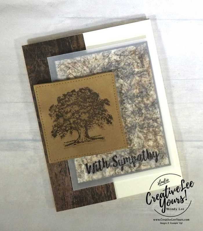 Faux Leather Sympathy-Kylie's International Highlights Winners Blog Hop with Wendy Lee,stampin Up,#creativeleeyours,faux leather fun foam, baby wipe technique, hand made sympathy card,masculine, stamping, lovely as a tree stamp set, better together stamp set