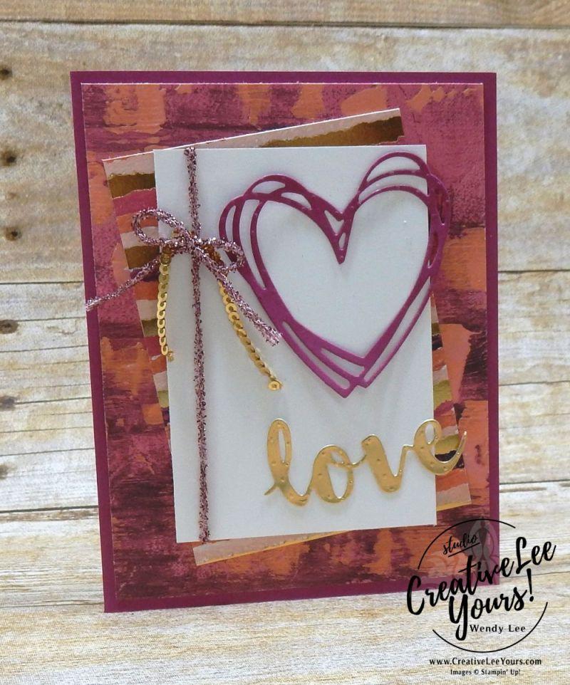 Pained Love by Wendy Lee,Stampin Up,#creativeleeyours,valentine, anniversary,sunshine sayings, sunshine wishes thinlits,stamping,handmade
