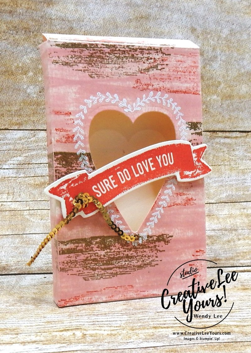 Love box with wendy lee,stampin up,sure to love you stamp set,lots of loveboxframelit dies, valentine, treat,handmade, #creativeleeyours,creatively yours,handmade,stamping,diemonds team meeting