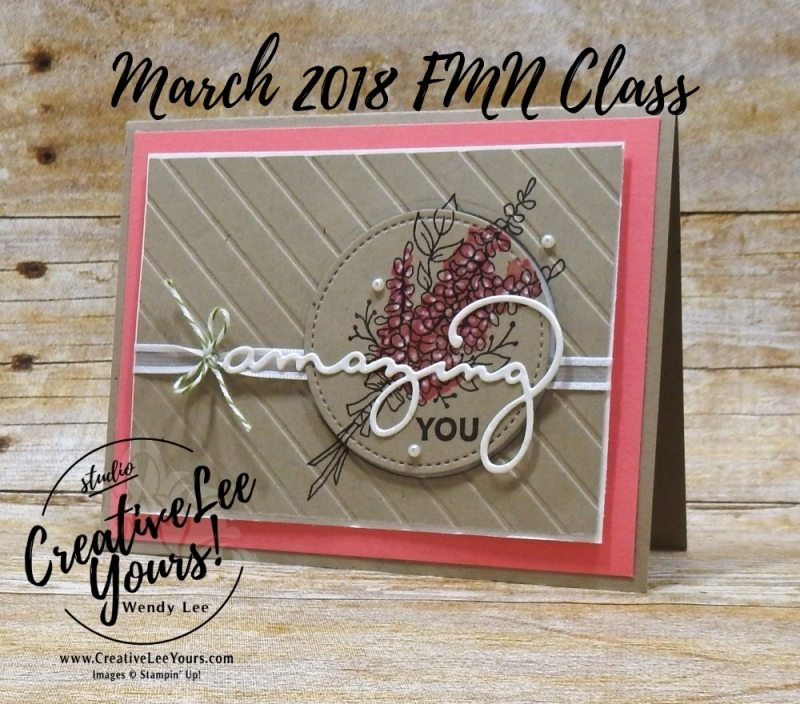 Amazing You by Wendy lee, Stampin Up, stamping, hand made, friend, teacher appreciation, secretaries day, birthday,mothers day,#creativeleeyours, creatively yours, creative-lee yours,March 2018 FMN card class, forget me not, SAB, Sale-a-bration,amazing you stamp set, lots of lavender stamp set,FREE stamps,celebrate you thinlits,SU,SU cards,rubber stamps