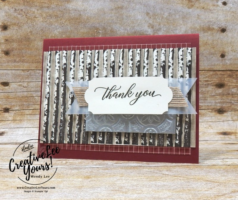Thank You Woods by wendy lee, Stampin Up, stamping, handmade card, friend, thank you, birthday, #creativeleeyours, creatively yours, creative-lee yours, Diemonds team swap, fall card, SU, SU cards, rubber stamps, paper crafting, all occasions, tutorial, For The Love of Creating Blog Hop, winter woods stamp set, holiday catalog sneak peek, kindness & compassion stamp set