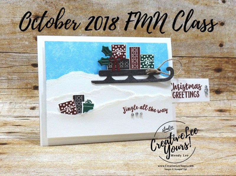 Jingle All The Way by wendy lee, fun fold, pull tab, October 2018 FMN Class, Forget me not, Stampin Up, stamping, handmade card, holiday, christmas, #creativeleeyours, creatively yours, creative-lee yours, SU, SU cards, rubber stamps, paper crafting, Alpine adventure stamp set,Merry Christmas, Happy Holidays, DIY, card club, sled, snow