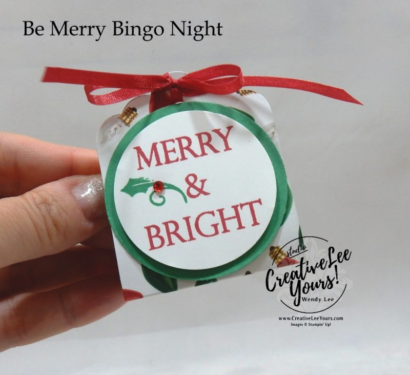 Merry & Bright Treat Holder by wendy lee, Be Merry Bingo night, Stampin Up, stamping, handmade, treat holder, party favor, holiday, christmas, #creativeleeyours, creatively yours, creative-lee yours, SU, SU cards, rubber stamps, paper crafting, Merry Christmas to All stamp set,Merry Christmas, Happy Holidays, DIY, fast and easy, #simplestamping