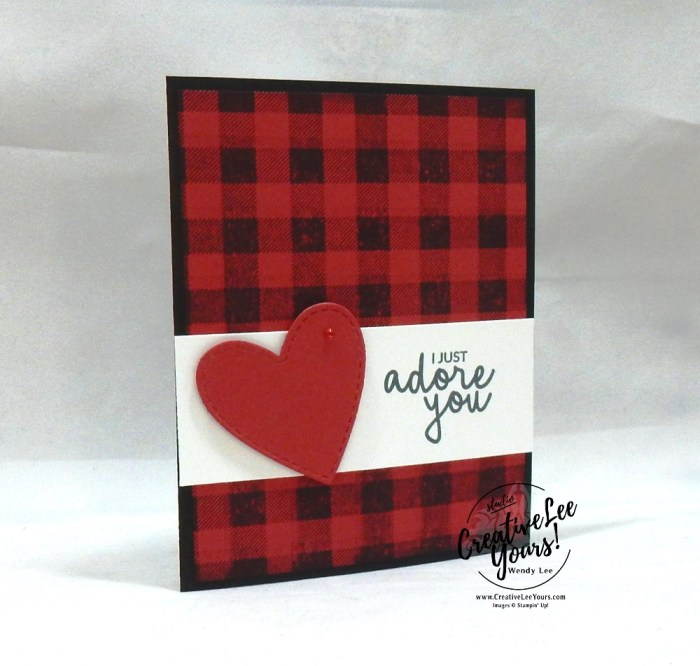 I Just Adore You by Wendy Lee, Tutorial, be mine stampin bingo, stampin Up, SU, #creativeleeyours, hand made card, love, anniversary, valentine, hearts, friend, buffalo check, stamping, creatively yours, creative-lee yours, incredible like you stamp set, be mine stitched framelits, DIY, class, game, tutorial, #simplestamping