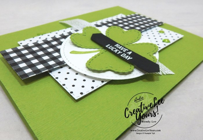 Lucky Day by wendy lee, stampin up, stamping, SU, #creativeleeyours, creatively yours, creative-lee yours, DIY, fellowship, itty bitty greetings stamp set, friend, congrats, support, hello, St. Patricks Days, die-cut, hearts, clover, tutorial, class, rubber stamps