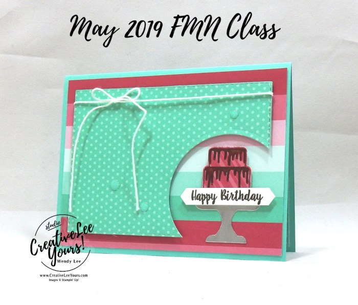 Enjoy Every Crumb by Wendy Lee, Tutorial, card club, stampin Up, SU, #creativeleeyours, hand made card, technique, friend, birthday, hello, cake, celebration, party, stamping, creatively yours, creative-lee yours, piece of cake stamp set, fun fold, cake builder punch, DIY, FMN, forget me knot, May 2019, class, card club, chocolate frosting.