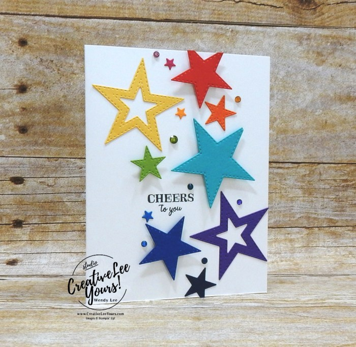 Cheers To You by Wendy Lee, Tutorial, card club, stampin Up, SU, #creativeleeyours, hand made card, technique, stars, friend, birthday, hello, thanks, celebration, stamping, creatively yours, creative-lee yours, itty bitty birthdays stamp set, stitched stars dies, masculine, DIY, FMN, forget me knot, class, card club, kylie bertucci, demonstrator training blog hop, business opportunity, stitched stars