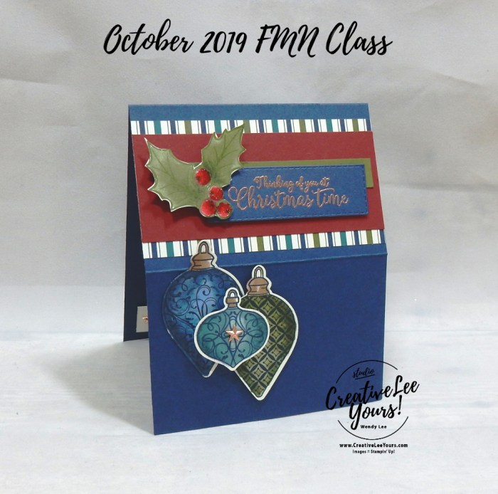 Triple Easel by Wendy Lee, Tutorial, card club, stampin Up, SU, #creativeleeyours, hand made card, technique, fun fold, christmas gleaming stamp set, embossing, gleaming ornaments punch, holiday, christmas, friend, celebration, stamping, creatively yours, creative-lee yours, DIY, FMN, forget me knot, October 2019, class, card club, colring with blends, masculine, stars, copper, shimmer, deck the halls, ornaments, holly, pattern paper