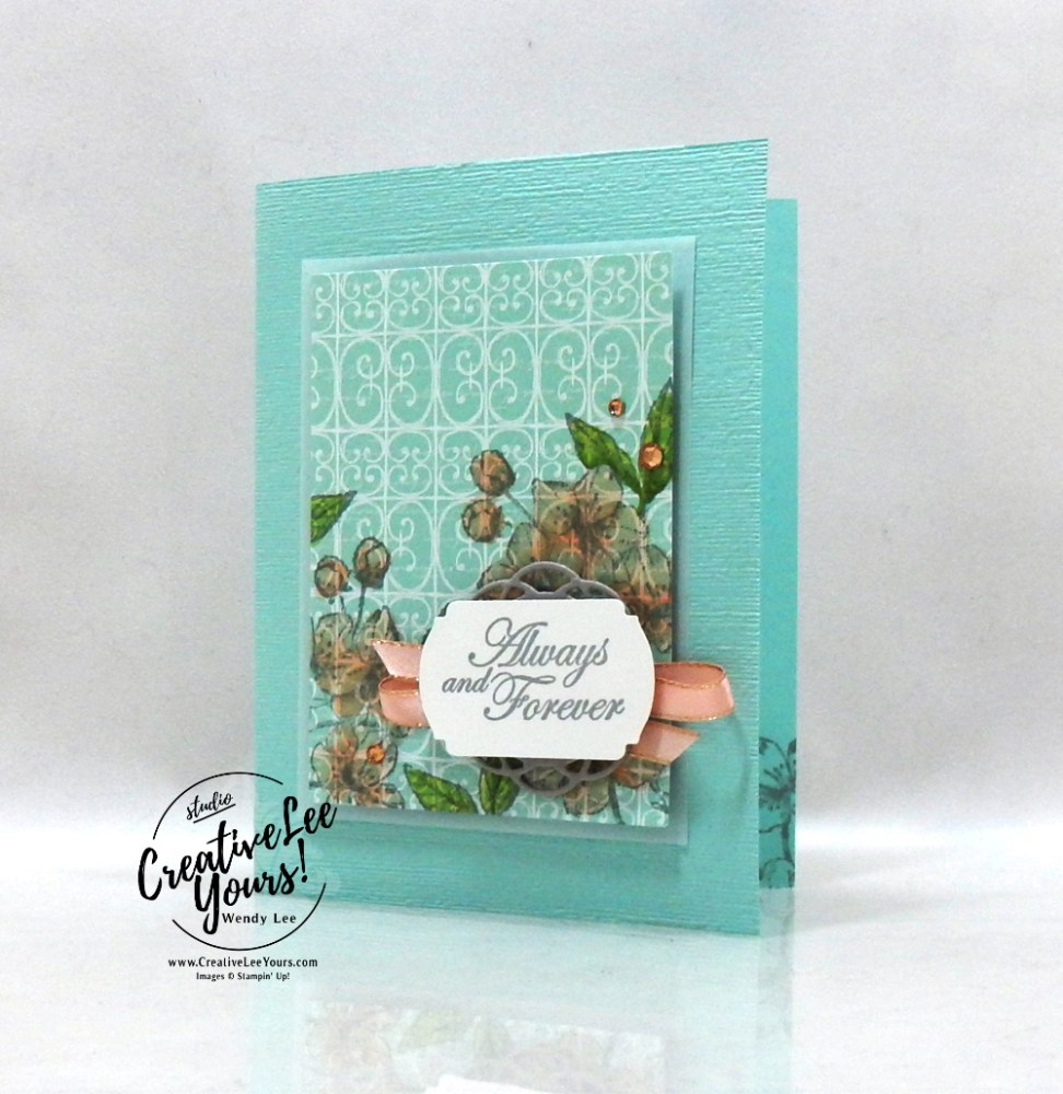 Always & Forever by Wendy Lee, Tutorial, sneak peek, stampin Up, SU, #creativeleeyours, hand made card, technique, forever blossoms stamp set, love, anniversary, friend, celebration, stamping, valentine, creatively yours, creative-lee yours, DIY, class, painted label dies, label me fancy punch, #papercrafts, card class, cherry blossoms, #patternpaper, parisian