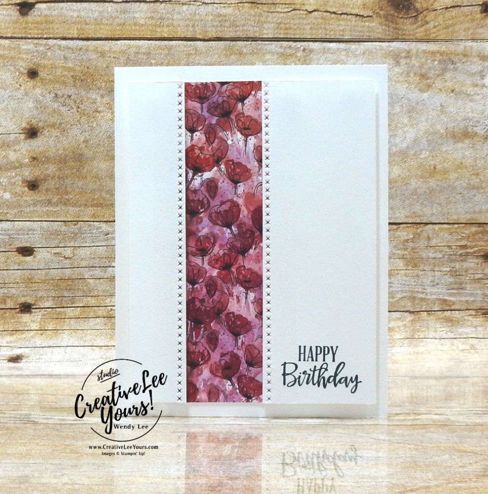 Black or White by Wendy Lee, Tutorial, stampin Up, SU, #creativeleeyours, handmade card, peaceful moments stamp set, #patternpaper, friend, celebration, stamping, creatively yours, creative-lee yours, DIY, birthday, SAB, saleabration, #simplestamping