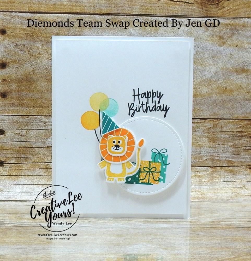 Birthday Celebration by Jen GD, Wendy Lee, stampin Up, SU, #creativeleeyours, handmade card, bonanza buddies stamp set, friend, celebration, stamping, creatively yours, creative-lee yours, DIY, birthday, papercrafts, pattern paper, business opportunity, #makeacardsendacard ,#makeacardchangealife , #diemondsteam ,#diemondsteamswap ,#businessopportunity, birthday bonanza, lion, toucan, koala, animals