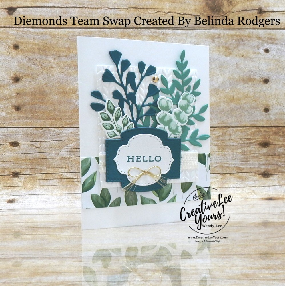 Hello Friend by Belinda Rodgers, Wendy Lee, stampin Up, SU, #creativeleeyours, handmade card, forever fern stamp set, greenery, friend, celebration, wedding, stamping, creatively yours, creative-lee yours, DIY, birthday, papercrafts, business opportunity, #makeacardsendacard ,#makeacardchangealife , #diemondsteam ,#diemondsteamswap ,#businessopportunity, rubberstamps, #stampinupdemonstrator , #cardmaking, #papercrafts , #papercraft , #papercrafting , #papercraftingsupplies, #papercraftingisfun,