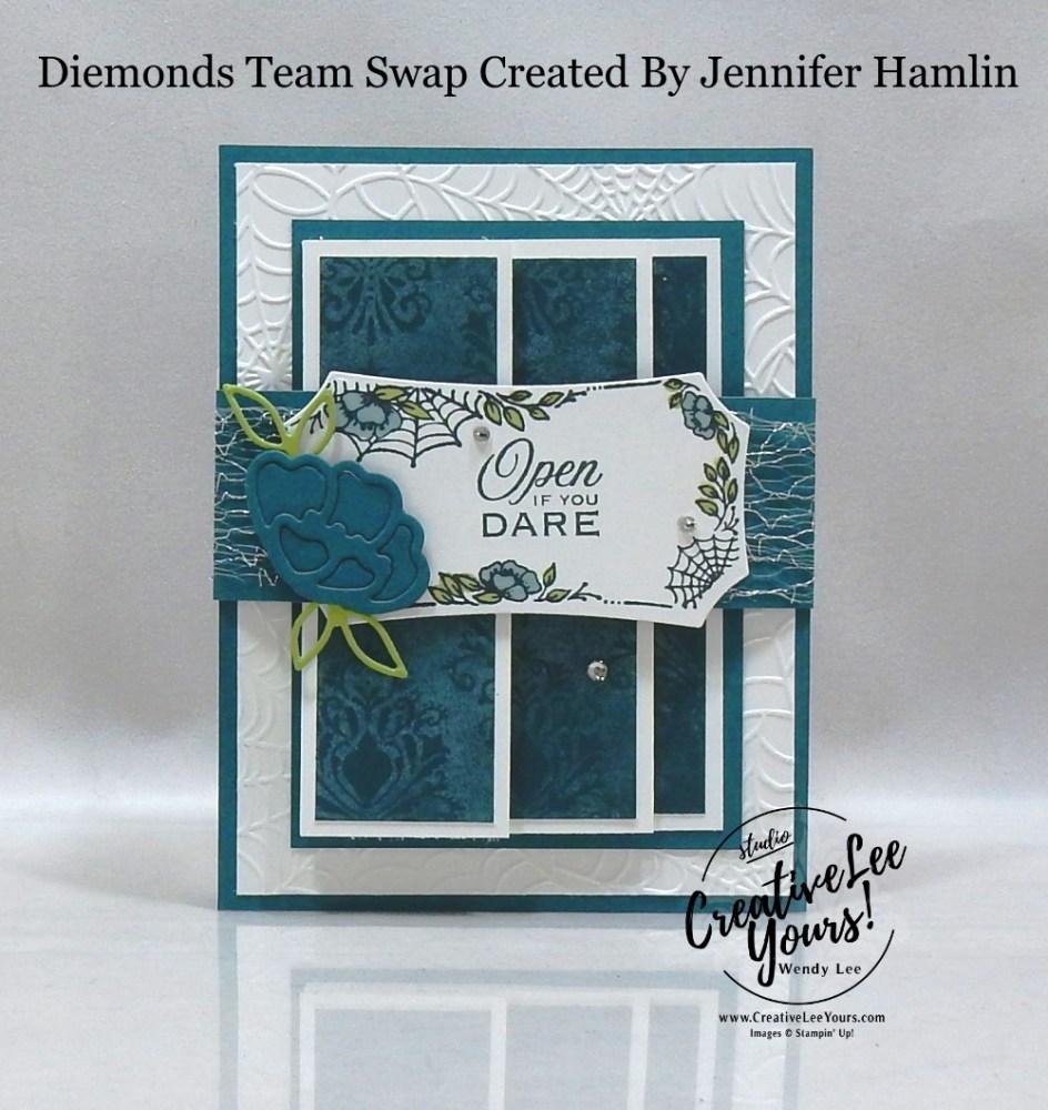 Open If You Dare by Jennifer Hamlin, Wendy Lee, stampin Up, SU, #creativeleeyours, handmade card, Hallows Night Magic stamp set, Halloween, friend, celebration, stamping, creatively yours, creative-lee yours, DIY, birthday, papercrafts, business opportunity, #makeacardsendacard ,#makeacardchangealife , #diemondsteam ,#diemondsteamswap ,#businessopportunity, rubberstamps, #stampinupdemonstrator , #cardmaking, #papercrafts , #papercraft , #papercrafting , #papercraftingsupplies, #papercraftingisfun,magic in this night, fun fold