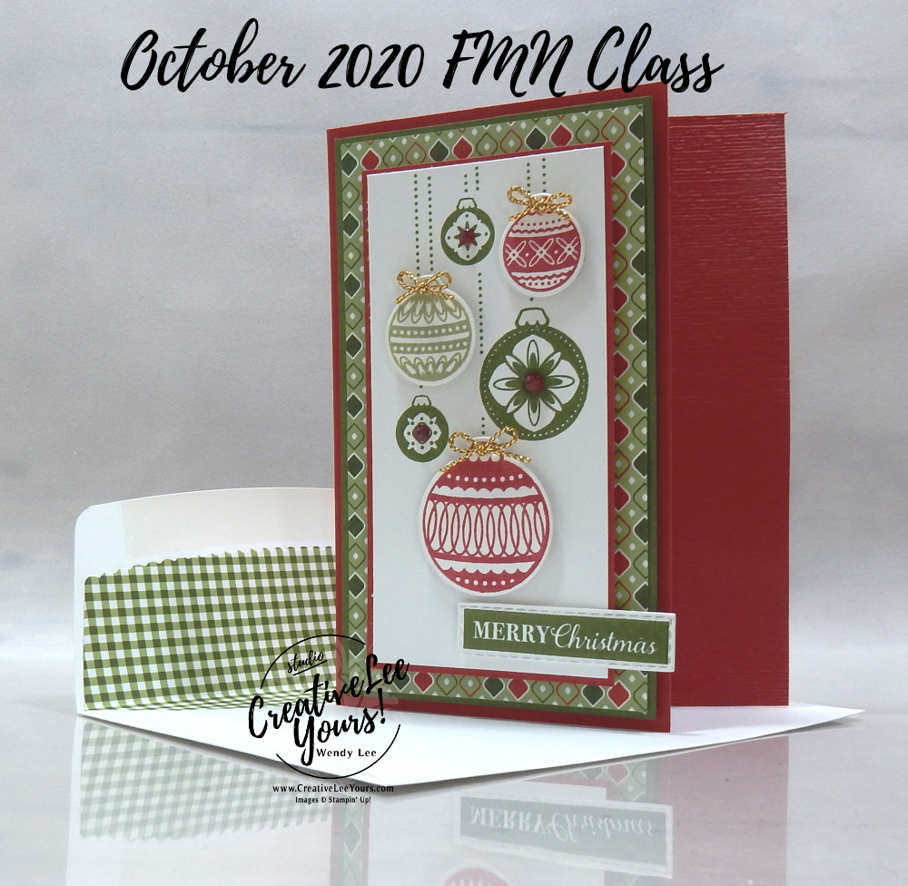Ornamental Christmas Fun Fold by wendy lee, stampin up, stamping, SU, #creativeleeyours, creatively yours, creative-lee yours, #cardmaking, #handmadecard, #rubberstamps #stamping, friend, celebration, congratulations, thank you, hello, grateful, thinking of you, birthday, Christmas, ornaments, stamping, DIY, paper crafts, #papercrafting , #papercraftingsupplies, #papercraftingisfun , FMN, forget me not, card club, class, Christmas gleaming stamp set, #makeacardsendacard ,#makeacardchangealife, ,#tutorial ,#tutorials, ornamental envelopes stamp set