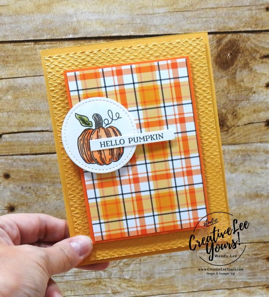 Hello Pumpkin by Wendy Lee, September 2020 Paper Pumpkin Kit, Hello Pumpkin, stampin up, handmade cards, rubber stamps, stamping, kit, subscription, #creativeleeyours, creatively yours, creative-lee yours, celebration, thank you, birthday, pumpkin, witch hat, cats, flowers, congrats, alternate, bonus tutorial, fast & easy, DIY, card kit, subscription, craft kit, #papercrafts , #papercraft , #papercrafting , #papercraftingsupplies, #papercraftingisfun, #makeacardsendacard ,#makeacardchangealife , #paperpumpkin ,#paperpumpkinalternates , #paperpumpkinalternative ,#paperpumpkinalternatives, #papercraftingkit, ,#fmn ,#forgetmenot, plaid tidings