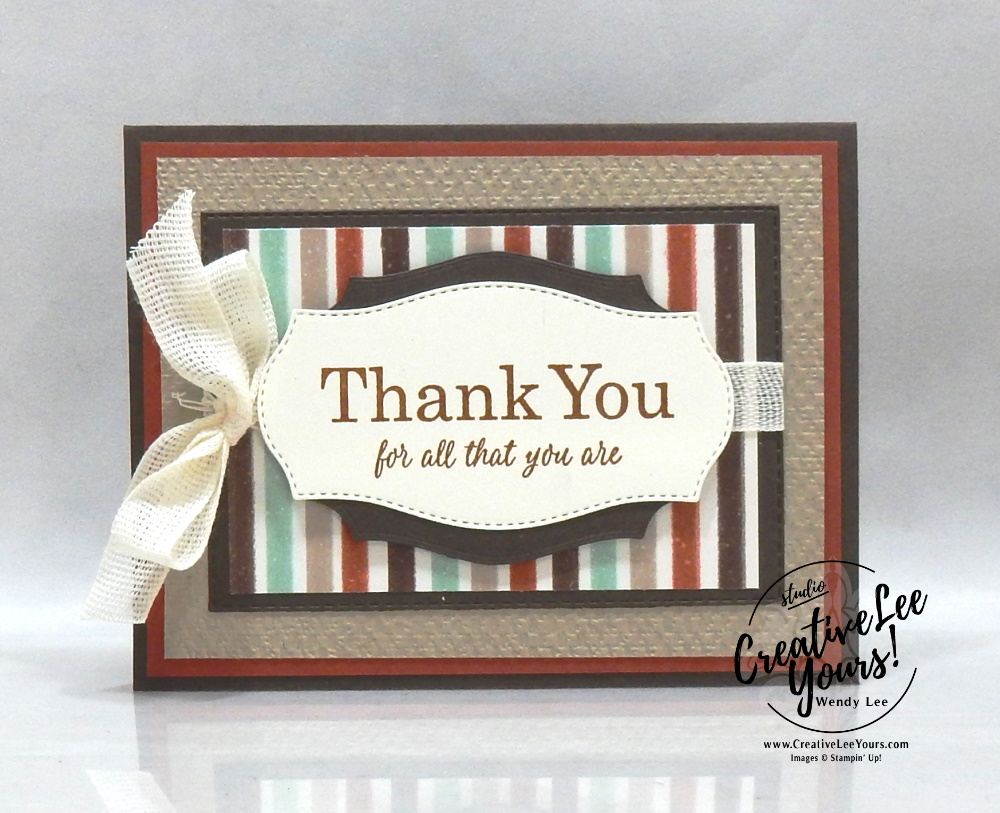Layered Thank You by Wendy Lee, Best Year Stamp Set, stampin Up, SU, #creativeleeyours, handmade card, friend, celebration, thank you, stamping, creatively yours, creative-lee yours, DIY, birthday, papercrafts, #makeacardsendacard ,#makeacardchangealife , rubberstamps, #stampinupdemonstrator , #cardmaking, #papercrafts , #papercraft , #papercrafting , #papercraftingsupplies, #papercraftingisfun, gilded autumn, forever greenery, kylie bertucci, international highlights, blog hop, masculine