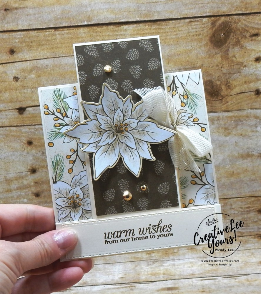 Poinsettia Center Step Fun Fold by Wendy Lee, Poinsettia Petals, Ornate Layers, Poinsettia Place, fun fold, center step, stampin up, stamping, SU, #creativeleeyours, creatively yours, creative-lee yours, #cardmaking #handmadecard #rubberstamps #stamping, friend, celebration, congratulations, thank you, hello, birthday, warm wishes, holiday, poinsettia, stamping, DIY, paper crafts, #papercrafting , #papercraftingsupplies, #papercraftingisfun , tag buffet stamp set, #makeacardsendacard ,#makeacardchangealife, #diemondsteam, #businessopportunity,