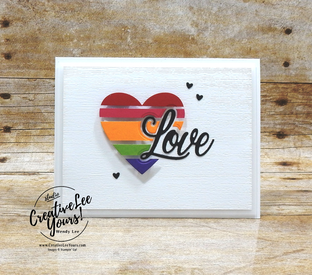How to Create a Floating Frame with an Inlaid Die Cut by Wendy Lee, stampin Up, SU, #creativeleeyours, handmade card, friend, celebration , thinking of you, thank you, birthday, love, stamping, creatively yours, creative-lee yours, DIY, papercrafts, rubberstamps, #stampinupdemonstrator , #papercrafts , #papercraft , #papercrafting , #papercraftingsupplies, #papercraftingisfun, Facebook live, video , forever and always stamp set, #tutorial ,#tutorials, #livepapercrafting, #patternpaper, valentine, #happymail, #card,#technique ,#techniques, rainbow, hearts