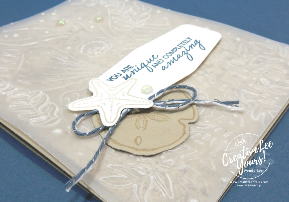 Unique & Amazing by Wendy Lee, Stampin Up, promotion, #creativeleeyours, wendy lee, creatively yours, paper crafting, handmade, DSP, patternpaper, SU, SUO, creative-lee yours, Diemonds team, business opportunity, DIY, fellowship, paper crafts, #stampinupdemonstrator , #cardmaking, #handmadecard, #rubberstamps, #stamping, # #technique ,#techniques #DIY, #papercrafts , #papercraft , #papercrafting , #papercraftingsupplies, #papercraftingisfun, #papercraftingideas, #makeacardsendacard ,#makeacardchangealife, friends are like seashells stamp set, sand & Sea, embossing vellum, shells, friend