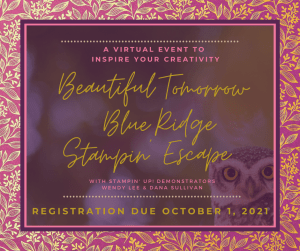 Beautiful Tomorrow Blue Ridge Stampin' Escape , #wendylee , #creativeleeyours , #stampinup , #su , #stampinupdemonstrator , #cardmaking, #handmadecard, #rubberstamps, #stamping, #cardclass ,#cardclasses ,#onlinecardclasses ,#funfoldcards ,#funfoldcard ,#tutorial ,#tutorials ,#technique ,#techniques ,#DIY, #papercrafts , #papercraft , #papercrafting , #papercraftingsupplies, #papercraftingisfun, #papercraftingideas, #makeacardsendacard ,#makeacardchangealife ,#beautyoftomorrow, #blackberrybeauty, #blueridgestampinescape, #creativeescape, #craftkit, #patternpaper, #simplestamping, #tags, #virtualclass, #thanks, #birthday, #bestwishes, #hello, #stampretreat , #fall, #sympathy, #sorrow, #owls, #swallows
