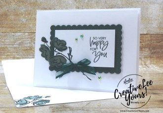 So Very Happy by wendy lee, #creativeleeyours, creatively yours, creative-lee yours, DIY, SU, rubber stamps, class, thank you, birthday, Color & Contour stamp set, friend, birthday, anniversary, wedding, #stampinup, #stampinupdemonstrator, #cardmaking, #handmadecard, #rubberstamps, #stamping,#tutorial ,#tutorials, #papercrafts , #papercraft , #papercrafting , #papercraftingsupplies, #papercraftingisfun, #papercraftingideas, #makeacardsendacard ,#makeacardchangealife, Facebook live, video, shimmer vellum,#cardclasses ,#onlinecardclasses #technique ,#techniques, in color club, fast and easy