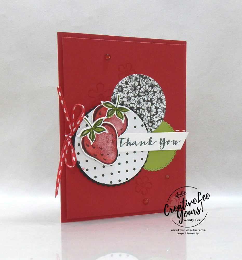 Simple Strawberry Thank You by Wendy Lee, stampin up, handmade cards, rubber stamps, stamping, #creativeleeyours, creatively yours, creative-lee yours, DIY, #su , #stampinupdemonstrator, #papercrafts , #papercraft , #papercrafting , #makeacardsendacard ,#makeacardchangealife , Sweet Strawberry stamp set, online workshop, True Love, pattern paper, #cardmaking, ,#cardclasses ,#onlinecardclasses, #papercraftingsupplies, #papercraftingisfun, #papercraftingideas, friend, thank you, birthday