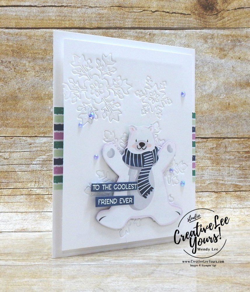 Coolest Friend Ever by Wendy Lee, stampin Up, SU, #creativeleeyours, handmade card, friend, celebration , birthday, stamping, creatively yours, creative-lee yours, DIY, papercrafts, rubberstamps, #stampinupdemonstrator , #papercrafts , #papercraft , #papercrafting , #papercraftingsupplies, #papercraftingisfun, Penguin Place stamp set, embossing with dies, #SAB, #penguin playmates, #saleabration, #aroundtheworldonwednesday, #aWOWbloghop