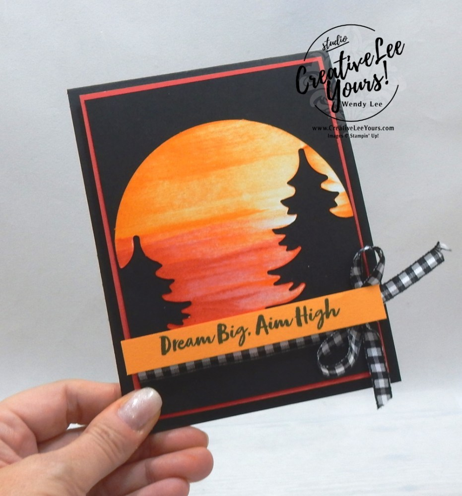 Dream Big by Wendy Lee, July 2021 Paper Pumpkin Kit, adventure begins, nature, outdoors, stampin up, handmade cards, rubber stamps, stamping, kit, subscription, #creativeleeyours, creatively yours, creative-lee yours, celebration, smile, thank you, birthday, sorry, thinking of you, love, congrats, lucky, feel better, sympathy, get well, grateful, comfort, encouragement, hearts, valentine, anniversary, wedding, appreciation, bonus tutorial, fast & easy, DIY, #simplestamping, card kit, subscription, craft kit, #paperpumpkinalternates , #paperpumpkinalternative ,#paperpumpkinalternatives, #papercraftingkit