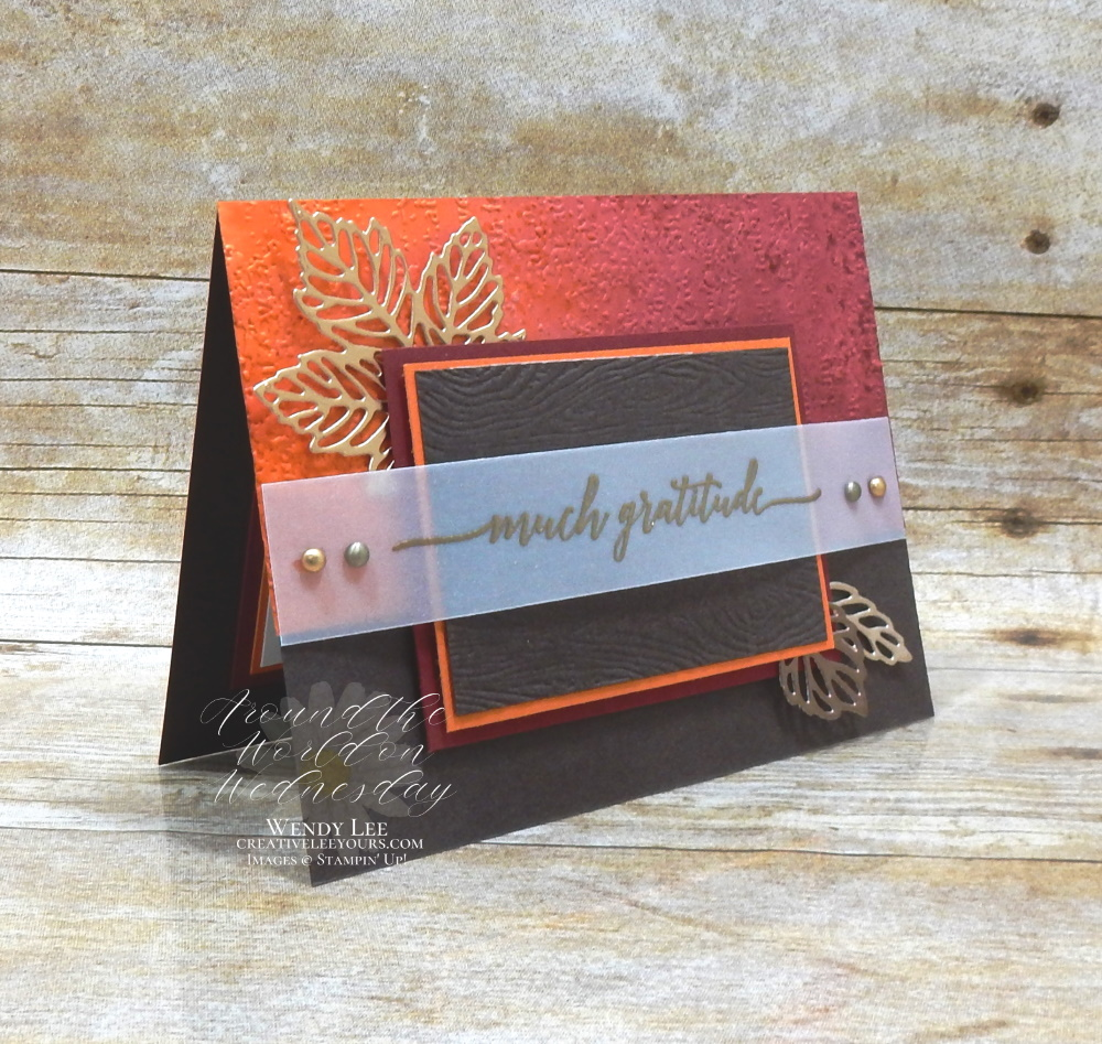 Water Stamping Gratitude by Wendy Lee, stampin Up, SU, #creativeleeyours, handmade card, friend, celebration , birthday, stamping, creatively yours, creative-lee yours, DIY, papercrafts, rubberstamps, #stampinupdemonstrator , #papercrafts , #papercraft , #papercrafting , #papercraftingsupplies, #papercraftingisfun, Heartfelt Wishes stamp set, stamping with embossing folders, #SAB, #waterstamping, fall cards, thankful, grateful, thanks, #saleabration, #aroundtheworldonwednesday, #aWOWbloghop