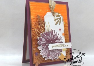 Water Stamping Dahlias by wendy lee, Christmas Season stamp set, Delicate Dahlias, Water Stamping, Tailor Made Tags, Dandy Wishes, Sunflower, Potted Succulent, Fall, Autumn, gratitude, stampin up, stamping, SU, #creativeleeyours, creatively yours, creative-lee yours, #cardmaking, #handmadecard, #rubberstamps #stamping, friend, thinking of you, sympathy, thank you, birthday, stamping, DIY, paper crafts, welcome, #papercrafting , #papercraftingsupplies, #papercraftingisfun , FMN, forget me not, ,#cardclub ,#cardclasses ,#onlinecardclasses , tutorial ,#tutorials ,#funfoldcards ,#funfoldcard ,#makeacardsendacard ,#makeacardchangealife, water stamping technique