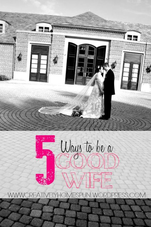 5 WAYS TO BE A GOOD WIFE || Creatively Homespun #marriage #devotional