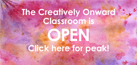 creatively onward classroom is open